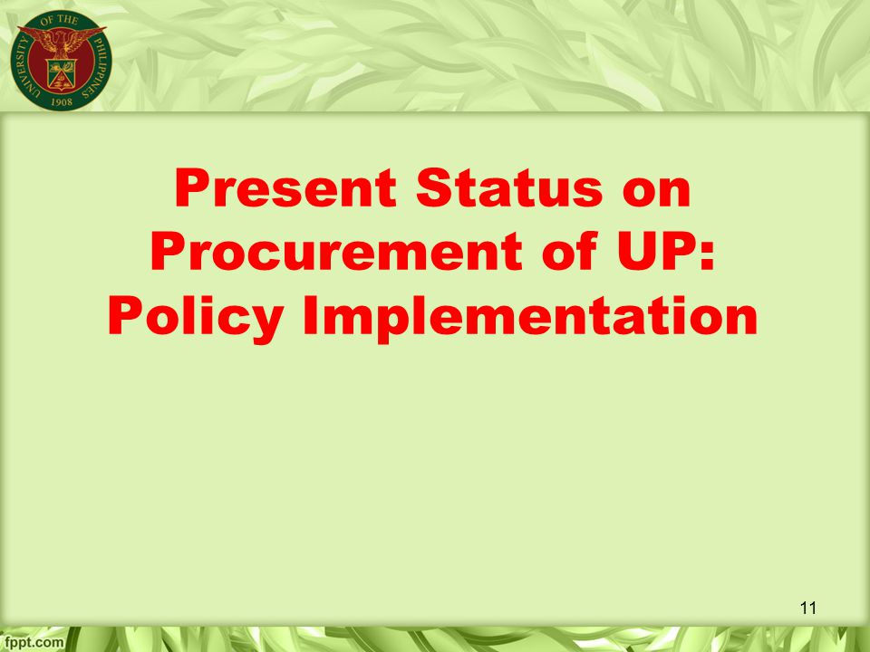 Present Status on Procurement of UP: Policy Implementation
