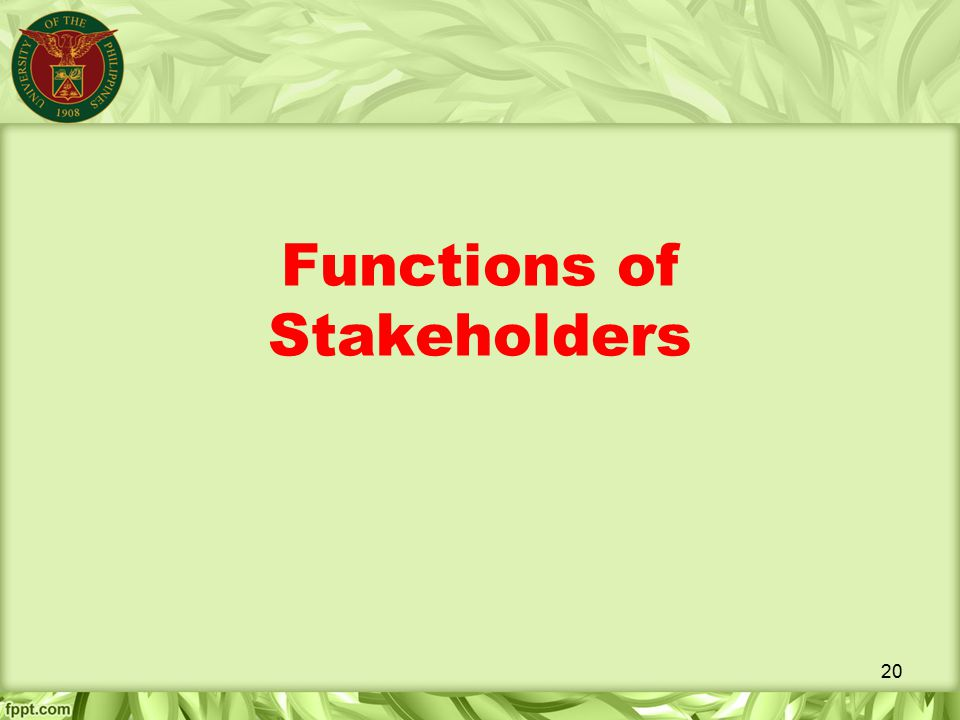 Functions of Stakeholders