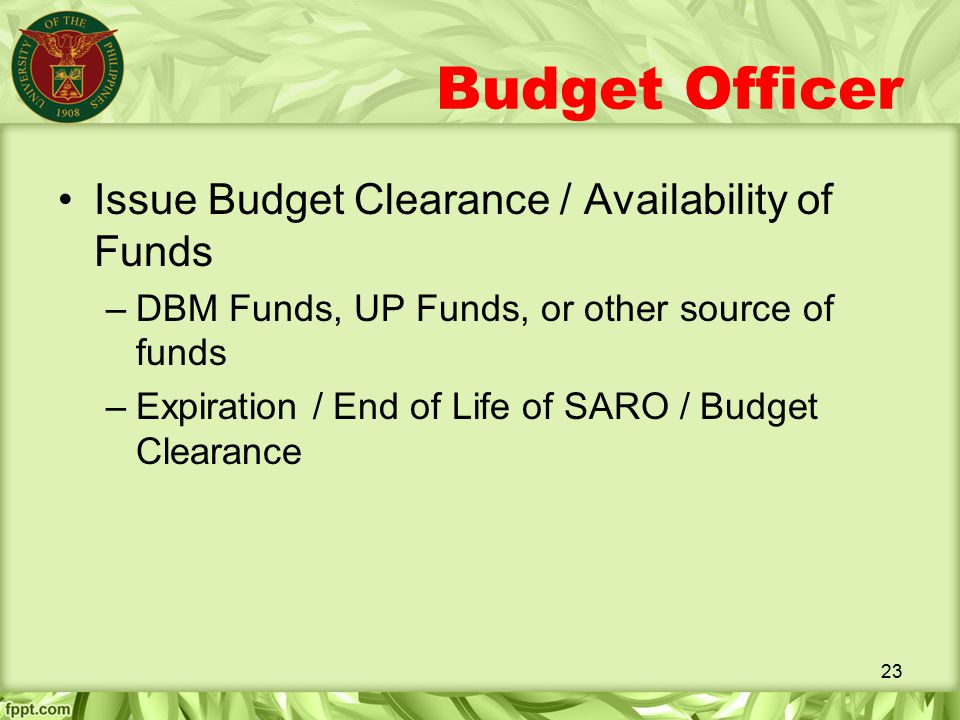Budget Officer Issue Budget Clearance / Availability of Funds