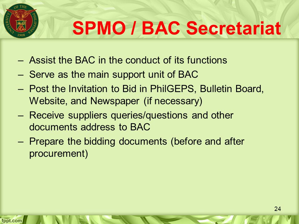SPMO / BAC Secretariat Assist the BAC in the conduct of its functions