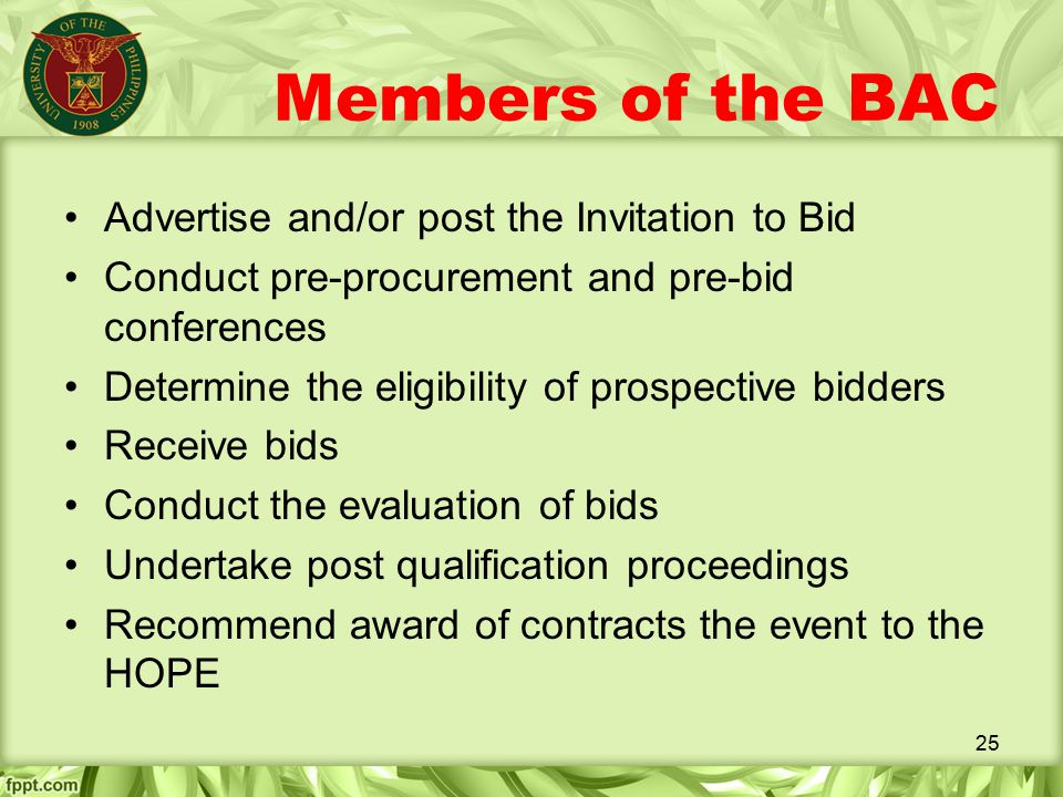 Members of the BAC Advertise and/or post the Invitation to Bid