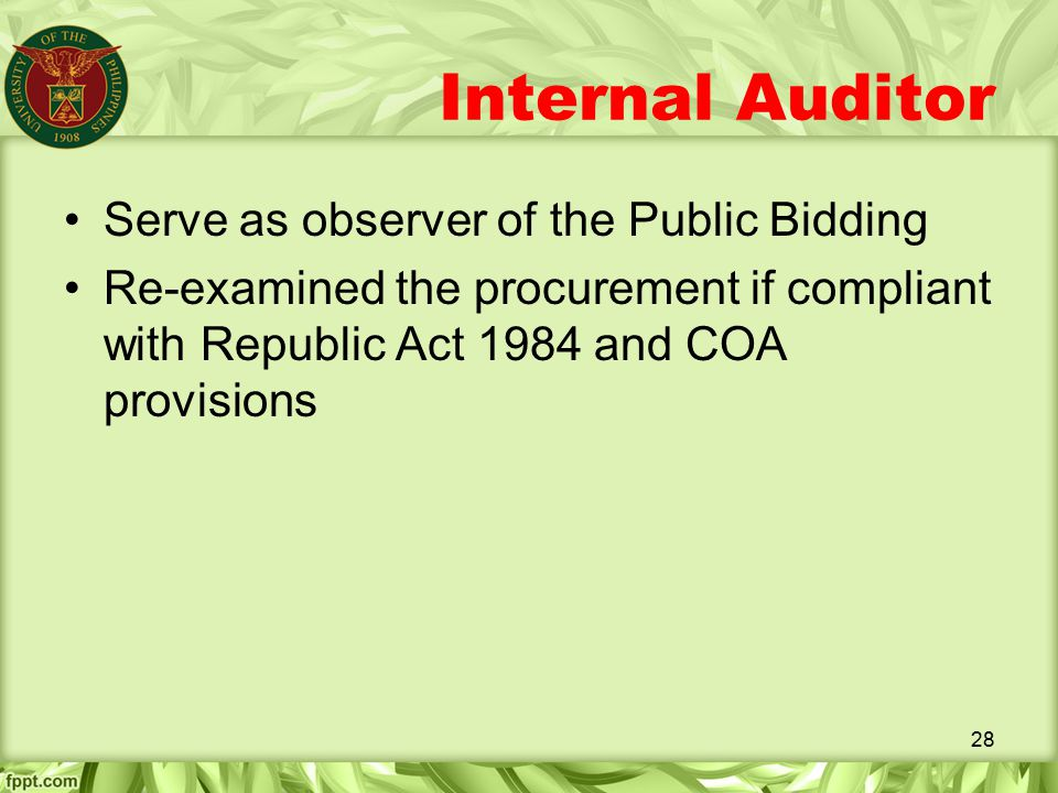 Internal Auditor Serve as observer of the Public Bidding