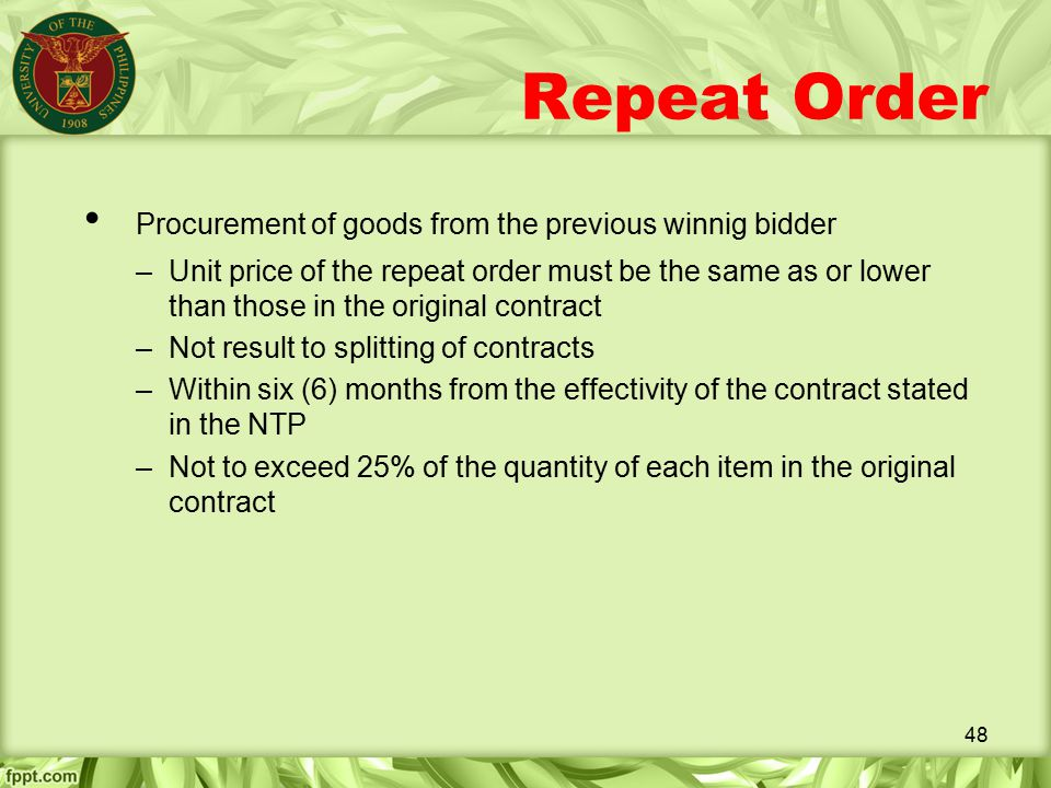 Repeat Order Procurement of goods from the previous winnig bidder