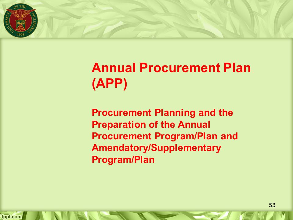 Annual Procurement Plan (APP) Procurement Planning and the Preparation of the Annual Procurement Program/Plan and Amendatory/Supplementary Program/Plan