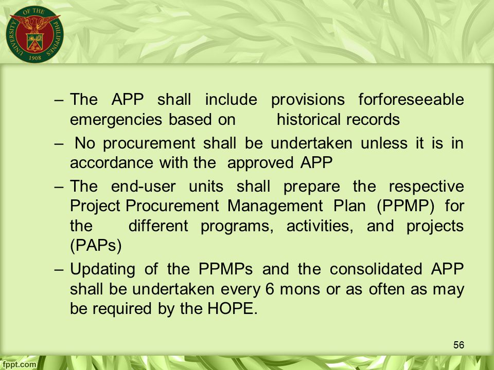 The APP shall include provisions forforeseeable emergencies based on