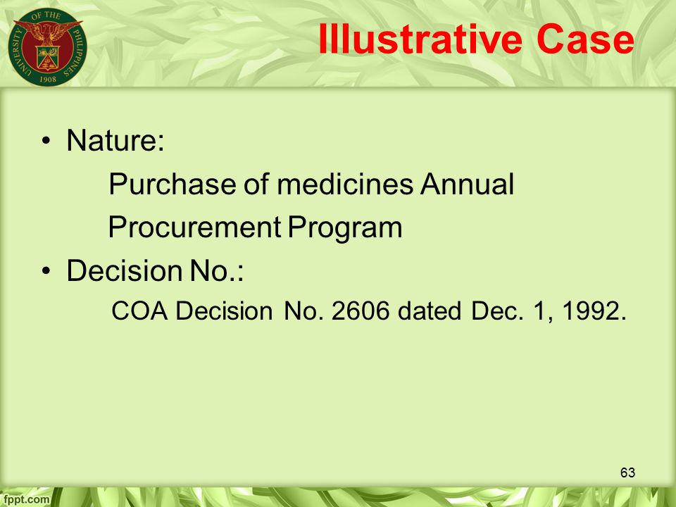 Illustrative Case Nature: Purchase of medicines Annual