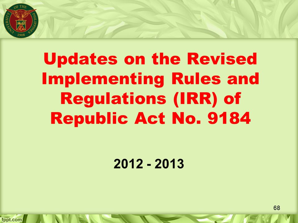 Updates on the Revised Implementing Rules and Regulations (IRR) of Republic Act No. 9184