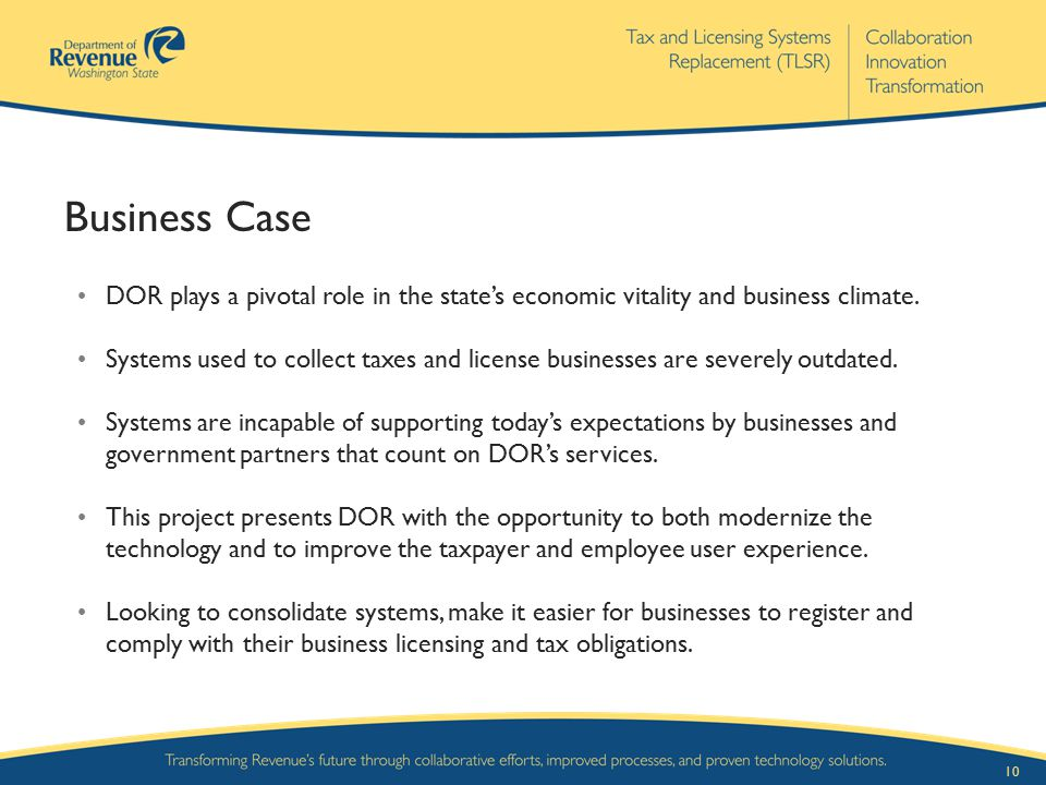 Business Case DOR plays a pivotal role in the state's economic vitality and business climate.