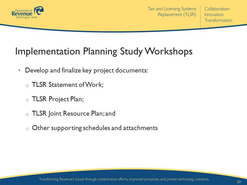 Implementation Planning Study Workshops