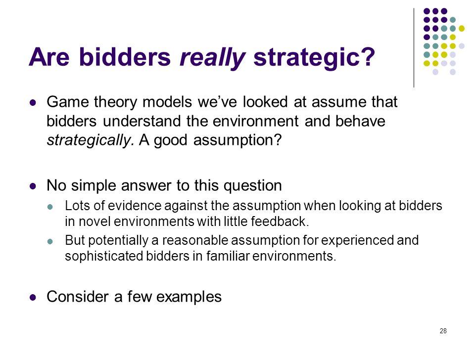 Are bidders really strategic