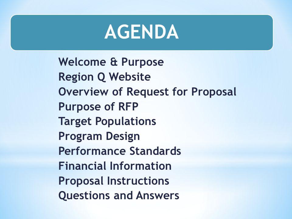 AGENDA Welcome & Purpose Region Q Website