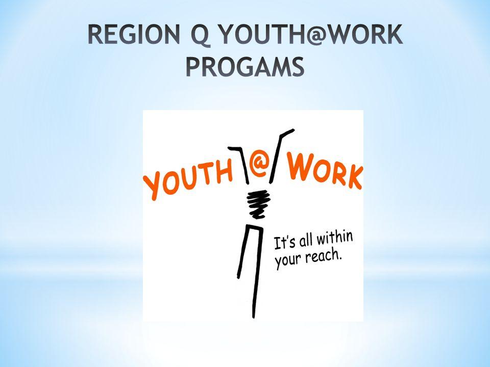 REGION Q YOUTH@WORK PROGAMS