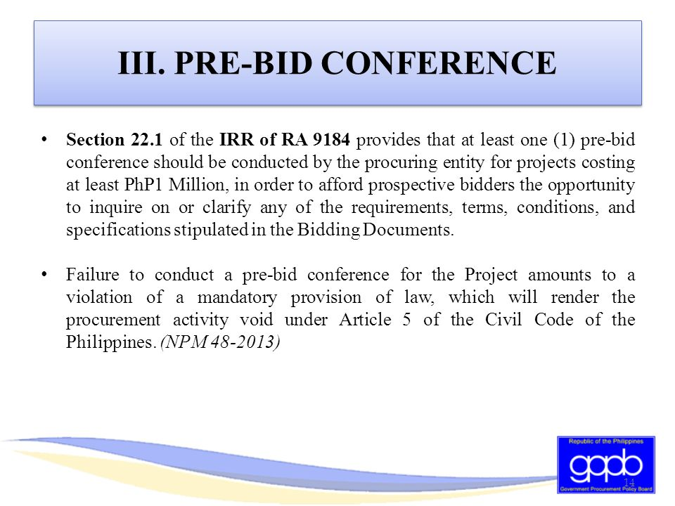 clarification of bidding documents by a Any inquiries regarding this bid and any request for change, modification, or clarification of any aspect of these contract the bidding documents or requirements may be grounds for rejection or disqualification.