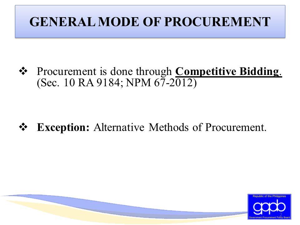GENERAL MODE OF PROCUREMENT