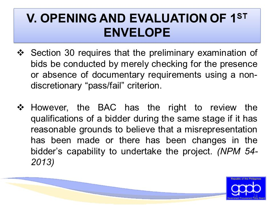 V. OPENING AND EVALUATION OF 1ST ENVELOPE