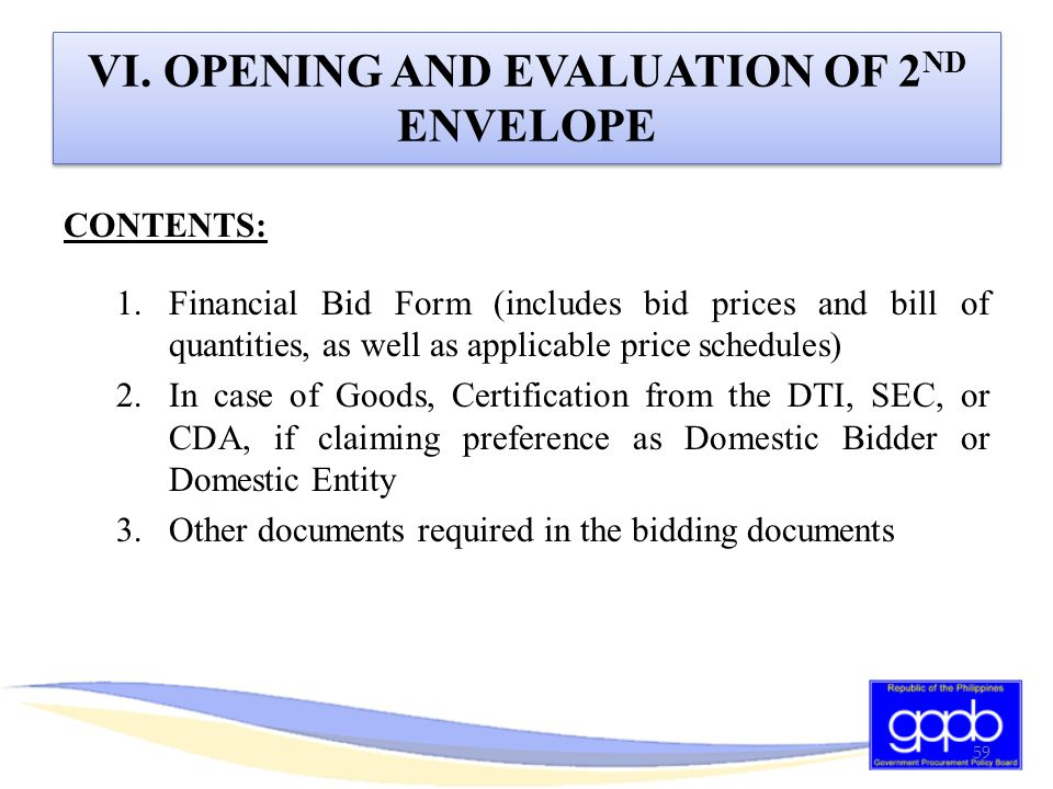VI. OPENING AND EVALUATION OF 2ND ENVELOPE