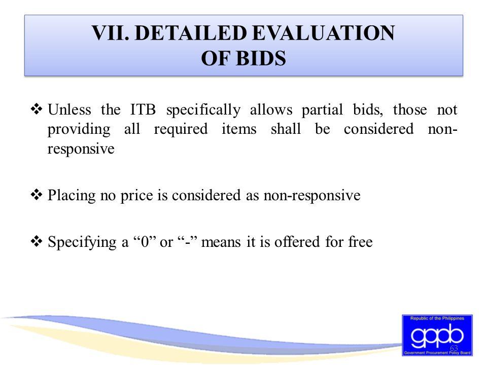 VII. DETAILED EVALUATION OF BIDS