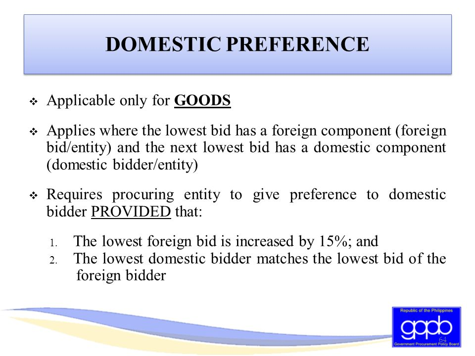 DOMESTIC PREFERENCE Applicable only for GOODS