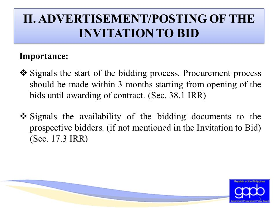 II. ADVERTISEMENT/POSTING OF THE INVITATION TO BID