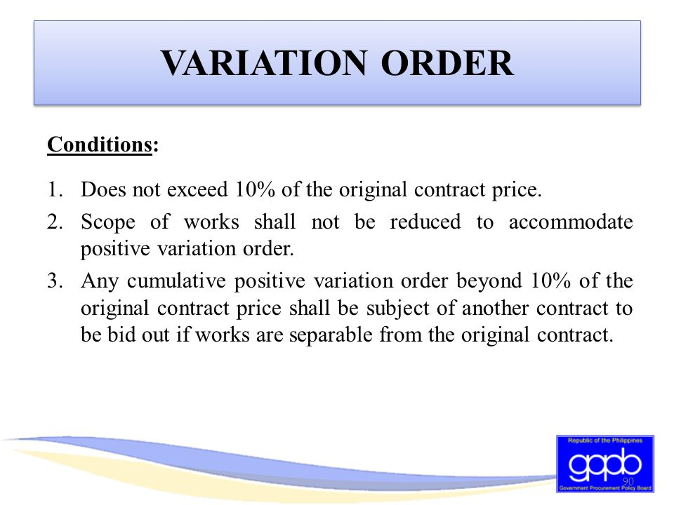 VARIATION ORDER Conditions: