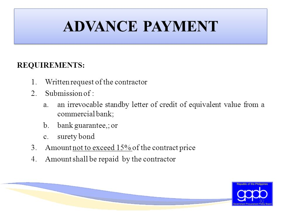 ADVANCE PAYMENT REQUIREMENTS: Written request of the contractor