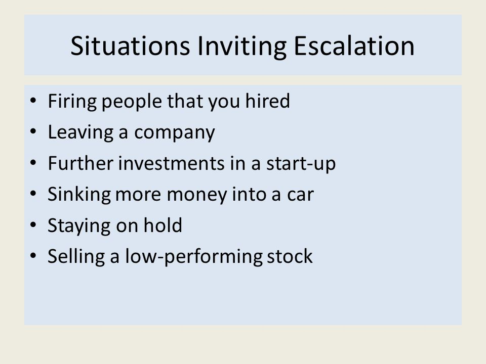 Situations Inviting Escalation