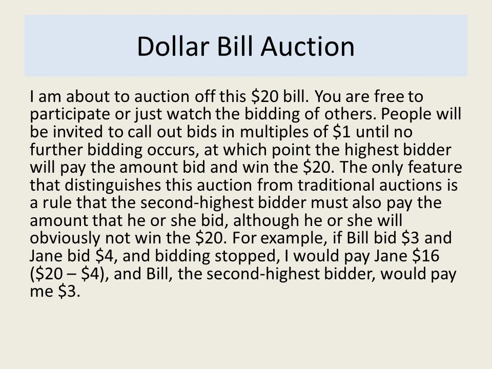 Dollar Bill Auction