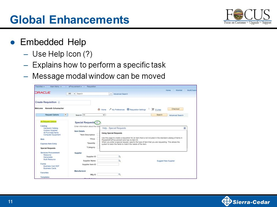 Global Enhancements Embedded Help Use Help Icon ( )