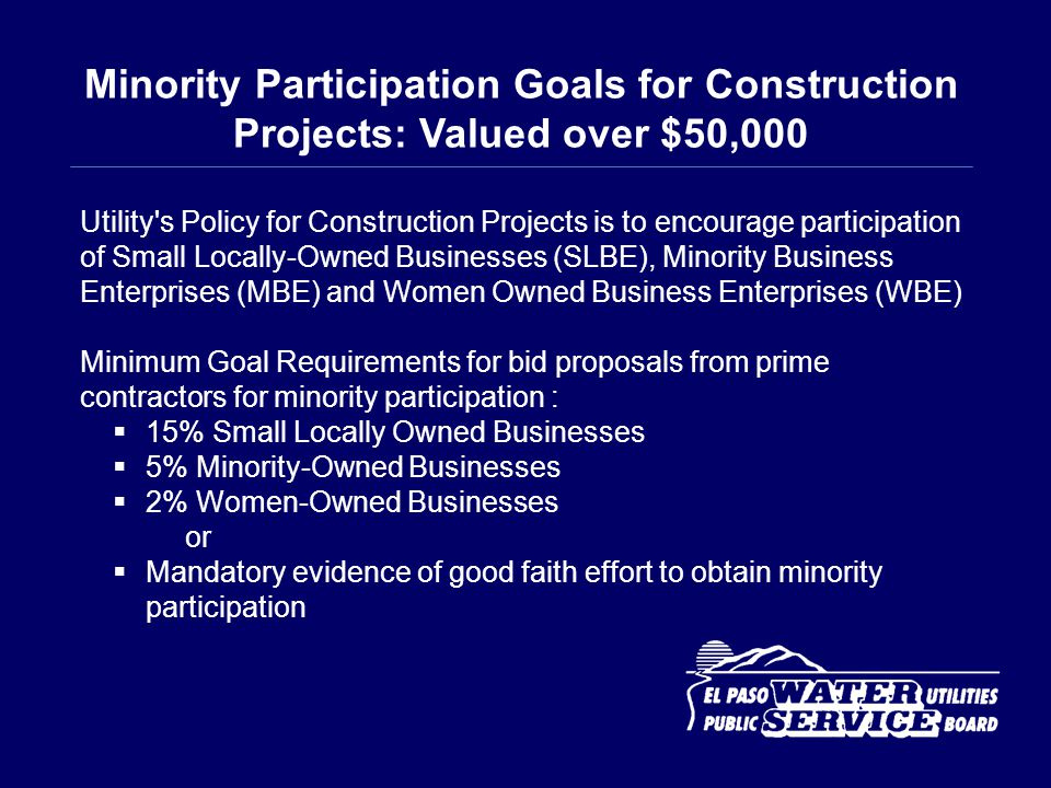 Minority Participation Goals for Construction Projects: Valued over $50,000