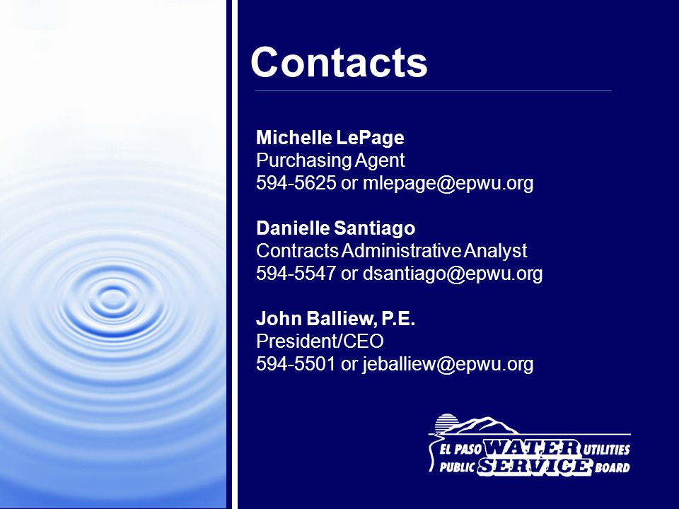 Contacts Michelle LePage Purchasing Agent 594-5625 or mlepage@epwu.org