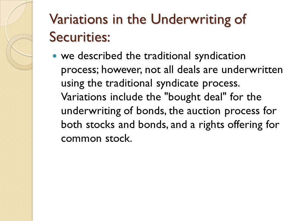 Variations in the Underwriting of Securities: