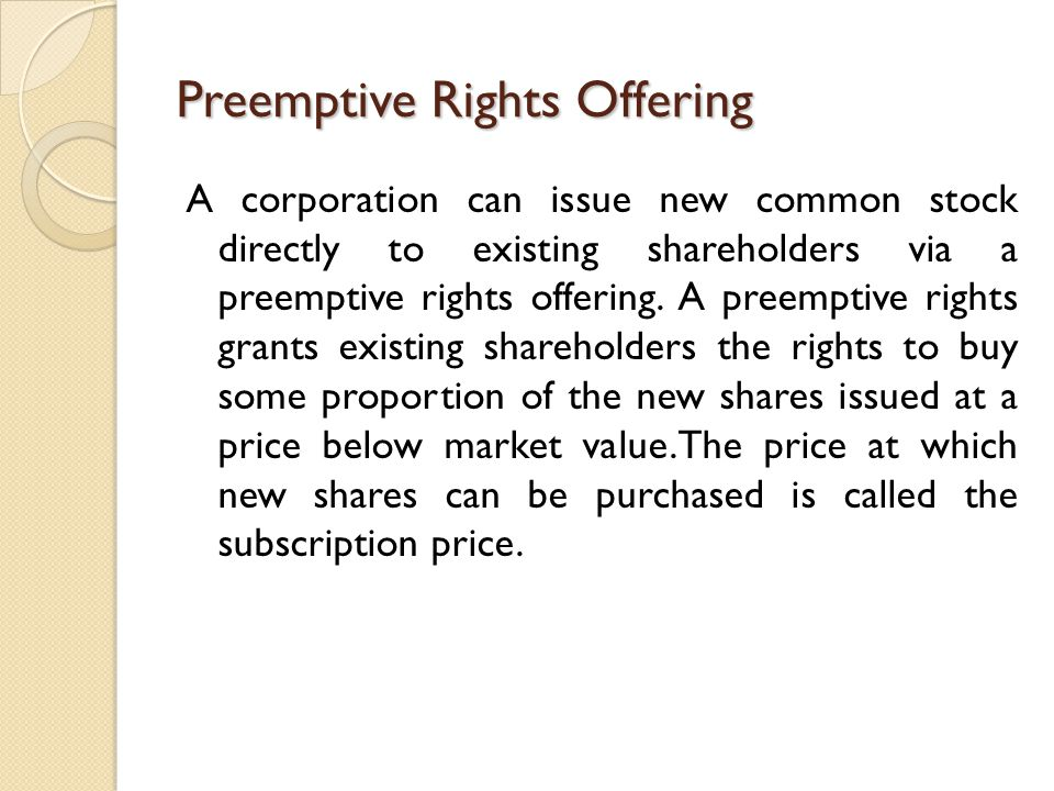 Preemptive Rights Offering