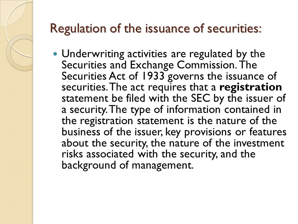 Regulation of the issuance of securities:
