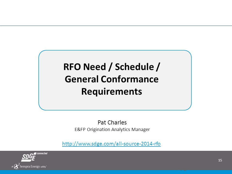 RFO Need / Schedule / General Conformance Requirements