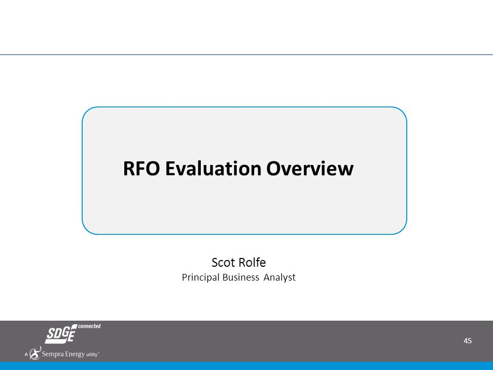 RFO Evaluation Overview