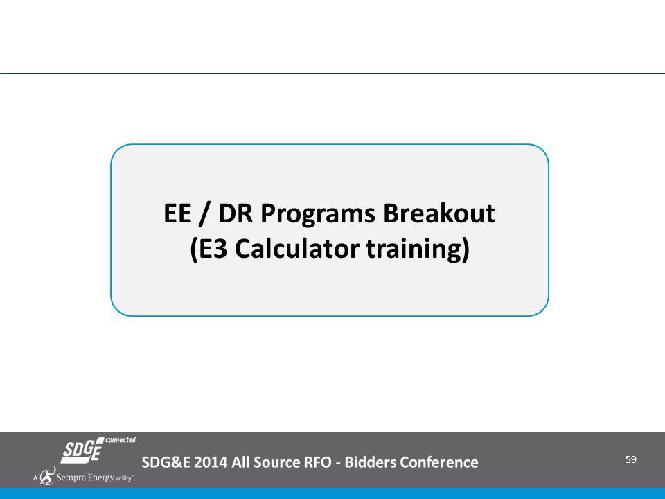 EE / DR Programs Breakout (E3 Calculator training)