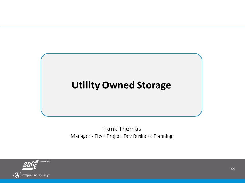 Utility Owned Storage Frank Thomas