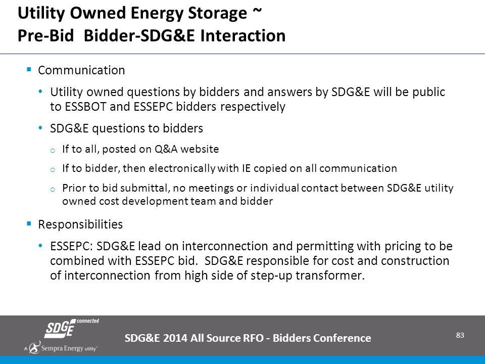 Utility Owned Energy Storage ~ Pre-Bid Bidder-SDG&E Interaction