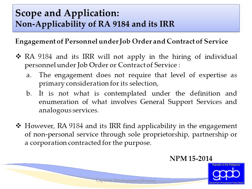 Scope and Application: Non-Applicability of RA 9184 and its IRR
