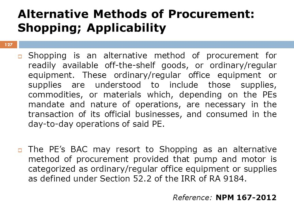 Alternative Methods of Procurement: Shopping; Applicability