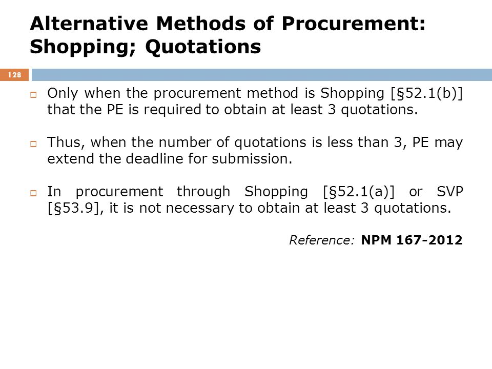Alternative Methods of Procurement: Shopping; Quotations