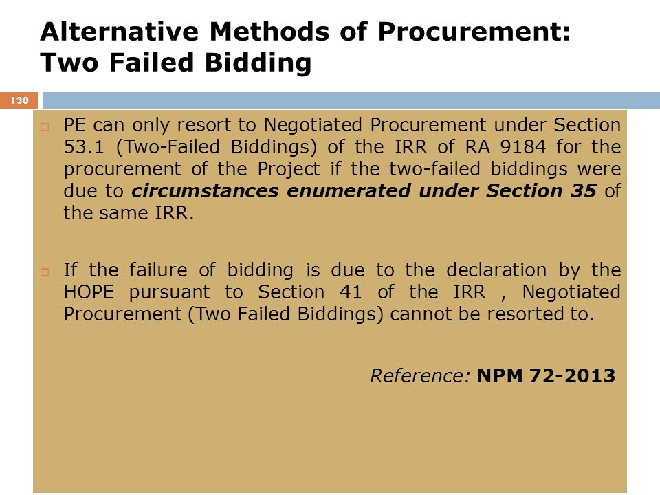 Alternative Methods of Procurement: Two Failed Bidding