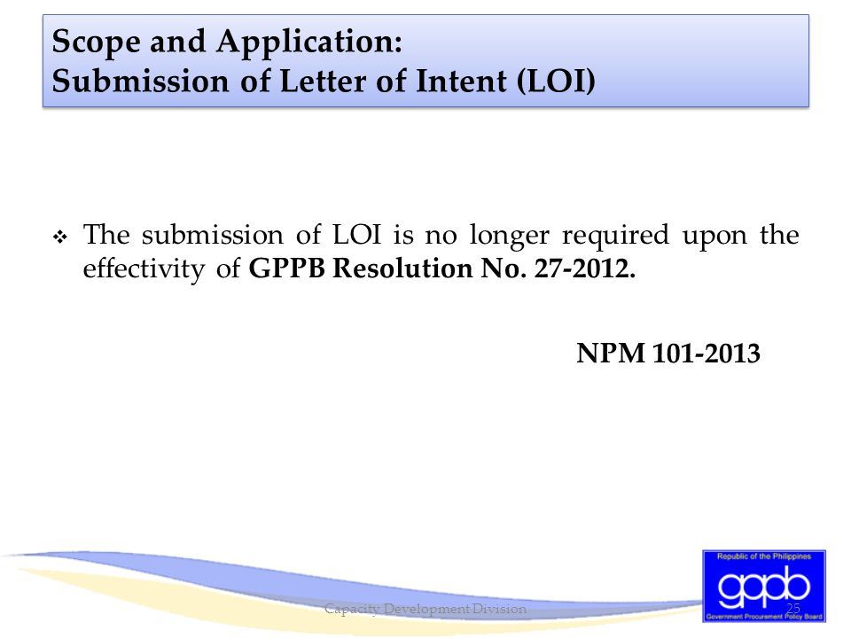 Scope and Application: Submission of Letter of Intent (LOI)