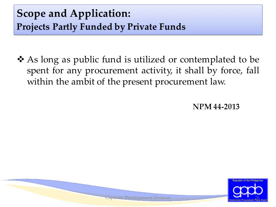 Scope and Application: Projects Partly Funded by Private Funds