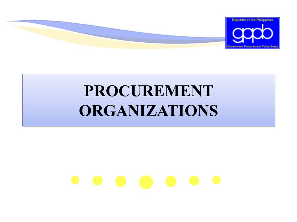 PROCUREMENT ORGANIZATIONS