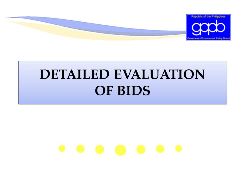 DETAILED EVALUATION OF BIDS