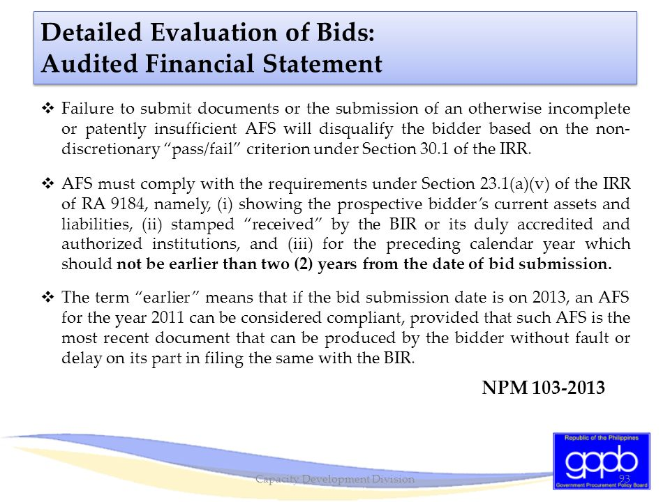 Detailed Evaluation of Bids: Audited Financial Statement