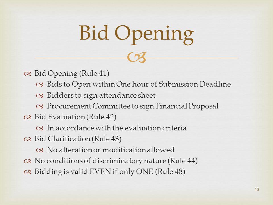 Bid Opening Bid Opening (Rule 41)