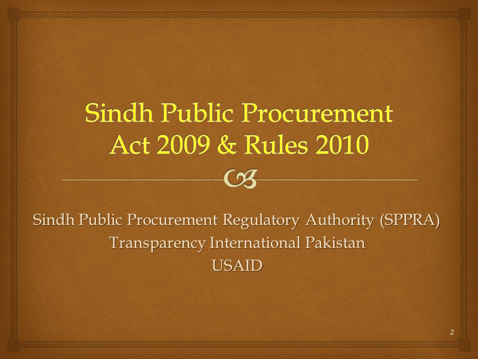 Sindh Public Procurement Act 2009 & Rules 2010