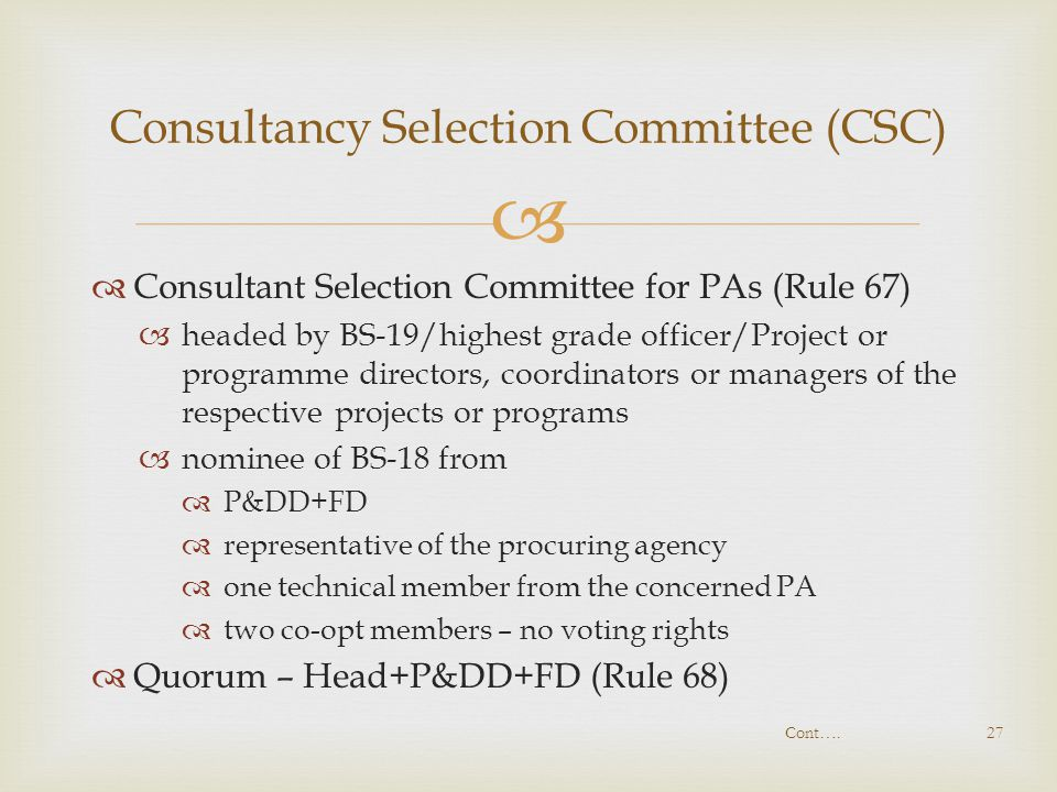Consultancy Selection Committee (CSC)